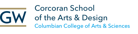 GW Corcoran School of the Arts & Design Columbian College of Arts & Sciences