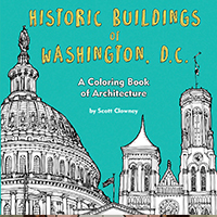 "Cover of ""Historic Buildings of Washington, D.C.; a coloring book of architecture by Scott Clowney"""