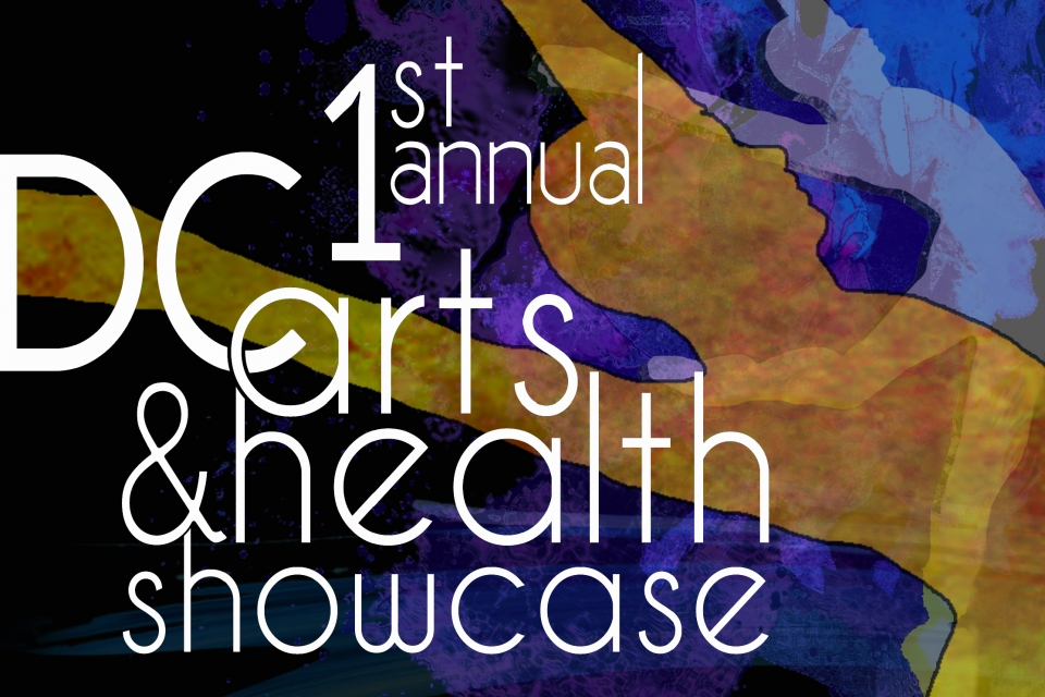 Arts and Health Showcase poster