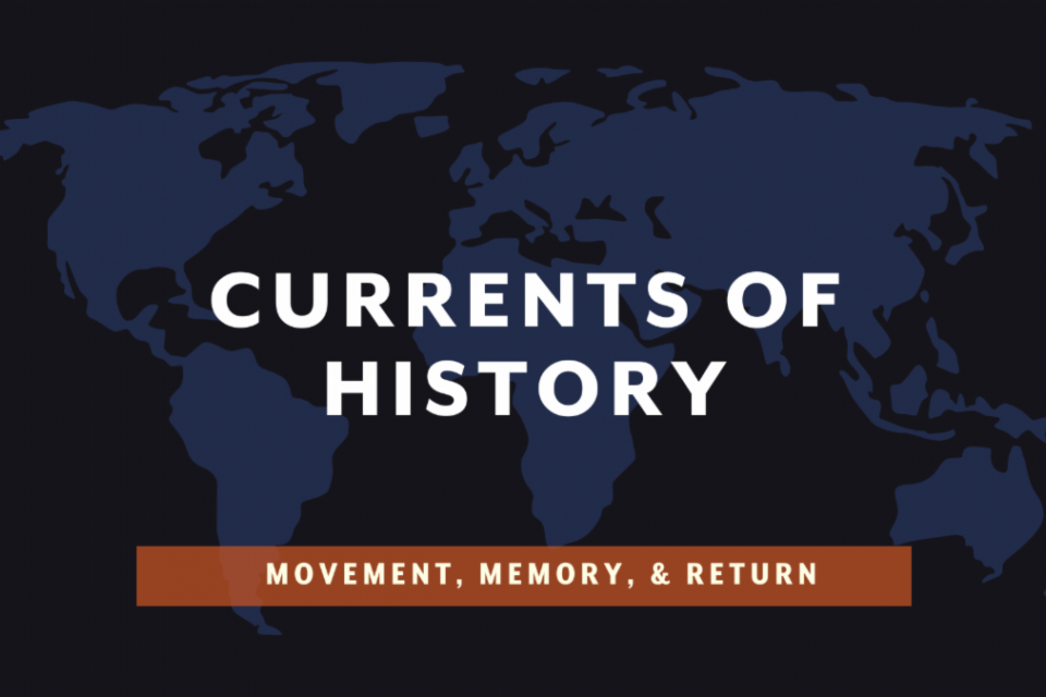 Currents of History